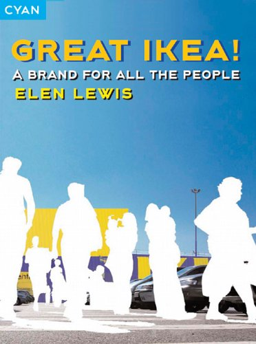 Great Ikea!: A Brand for All the People (Great Brand Stories series)