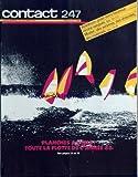CONTACT FNAC [No 247] du 01/06/1986 - planche a voile, toute la flotte de l'annee 86 baladeurs, pour vivre heureux...