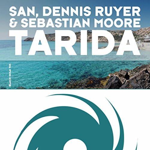San, Dennis Ruyer & Sebastian Moore