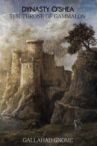 Book: Dynasty O'Shea (The Throne of Gammalon) by Clarissa Cartharn