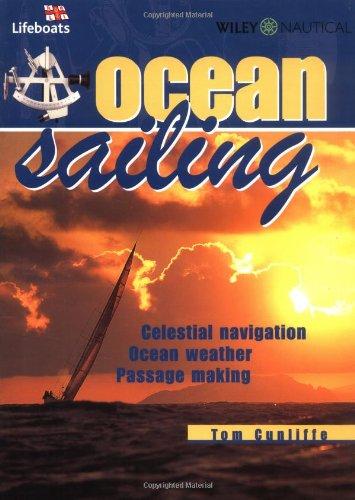 Ocean Sailing: Celestial Navigation, Weather, Passage Making: Celestial Navigation, Weather, Passage Planning