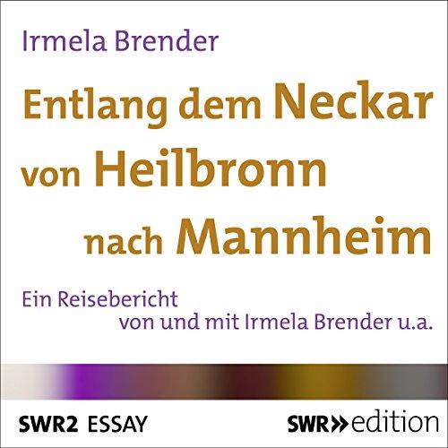Entlang dem Neckar von Heilbronn nach Mannheim Titelbild
