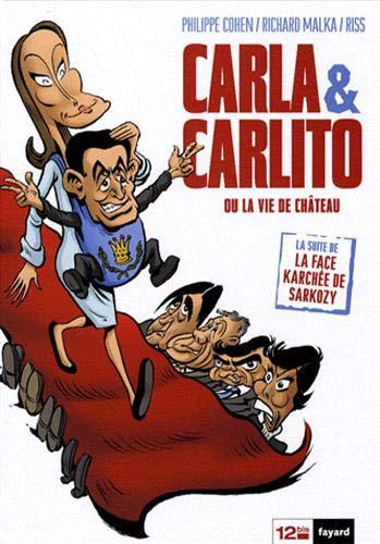 Carla & Carlito: ou La vie de chateau