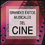 Grandes Éxitos Musicales del Cine: Las Mejores Canciones de Películas Famosas