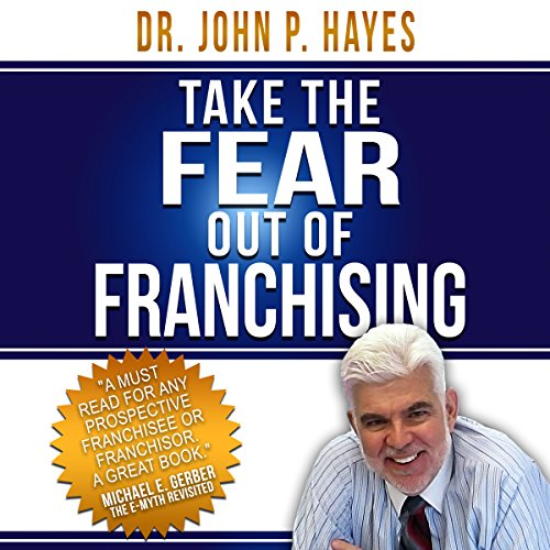 Take the Fear out of Franchising audiobook cover art