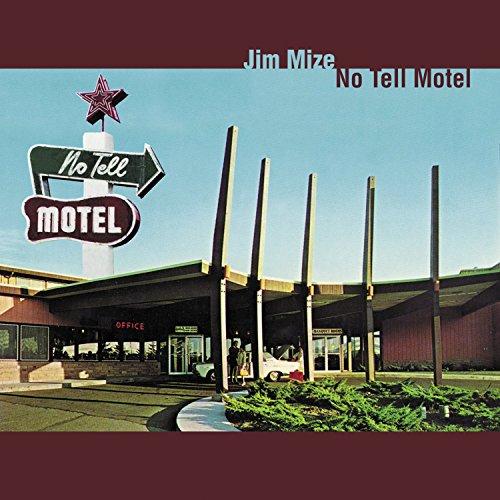 Jim Mize - No Tell Motel
