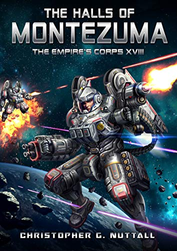 The Halls of Montezuma (The Empire's Corps Book 18)