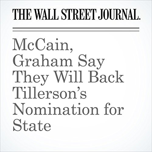 McCain, Graham Say They Will Back Tillerson's Nomination for State copertina