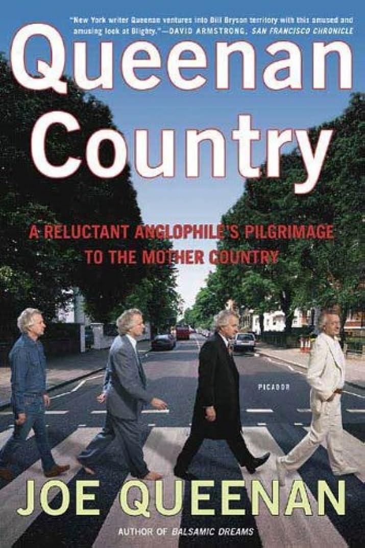 繰り返した取り付け異邦人Queenan Country: A Reluctant Anglophile's Pilgrimage to the Mother Country (English Edition)