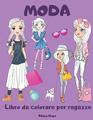 MODA Libro da colorare per ragazze: Libro da colorare con ragazze moderne e alla moda/per ragazze di 8-12 anni