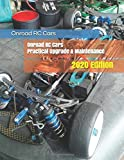 Onroad RC Cars PractIcal Upgrade & Maintenance: 2020 Edition
