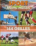 Sport mots-mêlés 144 Grilles: Mots cachés pour Ado & Adultes | Football, Basket, Rugby et Tennis avec les Solutions | 184 Pages | 1728 Mots | Gros ... les vacances, week-ends. Fabriqué en France.