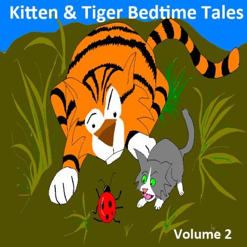 Kitten & Tiger Bedtime Tales, Volume 2 cover art