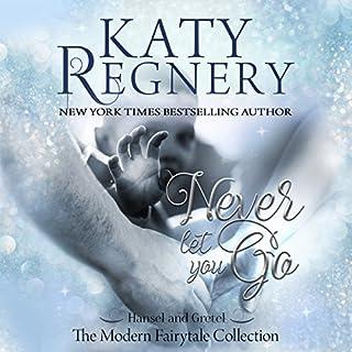 Never Let You Go     A Modern Fairytale              Autor:                                                                                                                                 Katy Regnery                               Sprecher:                                                                                                                                 Becca Ballenger                      Spieldauer: 15 Std. und 13 Min.     1 Bewertung     Gesamt 5,0