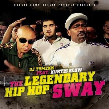 #thelegendary Hip Hop Sway (#thelegendary)