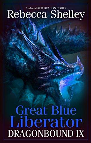 Dragonbound IX: Great Blue Liberator (English Edition) eBook ...