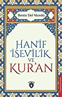 Hanif Isevilik ve Kur'an