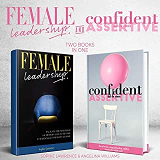 Female Leadership and Confident & Assertive Skills for Women cover art