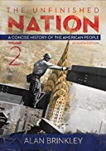 The Unfinished Nation:Vol 2 w/ Connect Plus with LearnSmart History 1 Term Access Card 7th edition by Brinkley, Alan (2013) Paperback