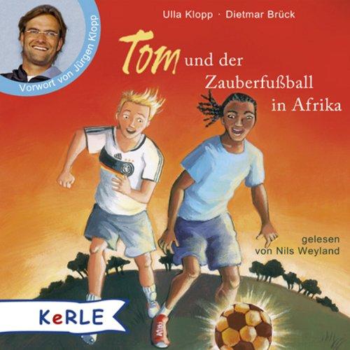 Tom und der Zauberfußball in Afrika Titelbild