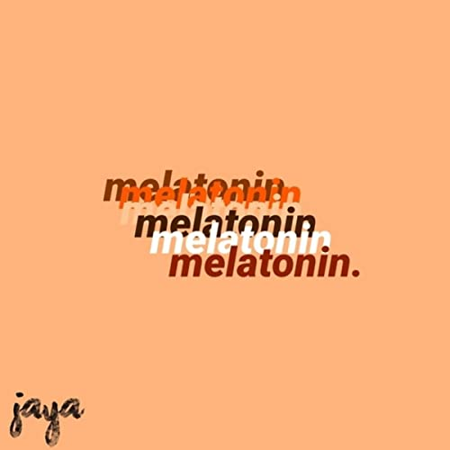 melatonin [Explicit]