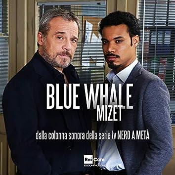 "Blue Whale (From ""Nero a metà"")"