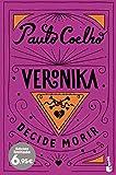 Veronika decide morir (Especial Paulo Coelho)