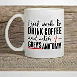 Tazza da caffè con scritta 'I Just Want to Drink Coffee and Watch Grey's A-natomy A-natomy in ceramica con scritta in inglese 'I Just Want to Drink Coffee and Watch Grey', tazza da tè