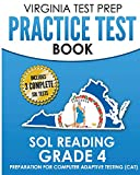 VIRGINIA TEST PREP Practice Test Book SOL Reading Grade 4: Preparation for Computer Adaptive Testing (CAT)