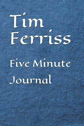 Tim Ferriss Five Minute Journal
