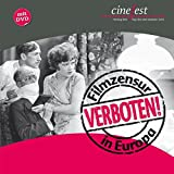 Verboten!: Filmzensur in Europa (Katalog zu CineFest / Internationales Festival des deutschen Film-Erbes)