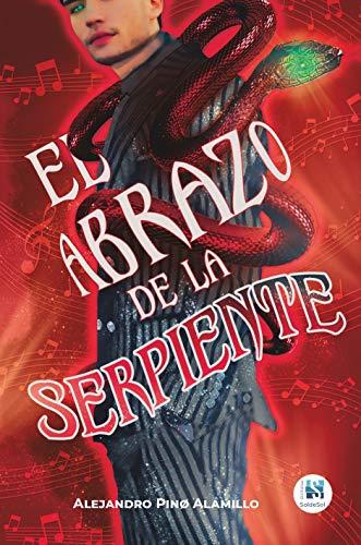 El abrazo de la serpiente de Alejandro Pino Alamillo