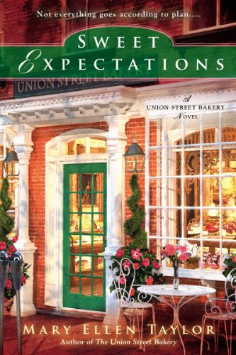 Sweet Expectations (A Union Street Bakery Novel Book 2) (English Edition)