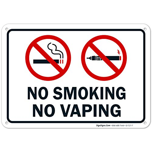 No Smoking No Vaping Sign, 10x7 Rust Free Aluminum, UV Printed, Easy to Mount Weather Resistant Long Lasting Ink Made in USA by SIGO SIGNS