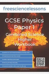 Freesciencelessons GCSE Physics Paper 1: Combined Science Higher Workbook (Freesciencelessons GCSE Combined Science Higher Tier) Paperback