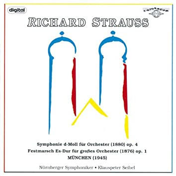 Richard Strauss: Symphony, Festive March and Waltz
