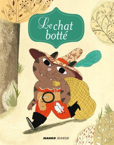 Le chat botté (Mes petits contes classiques) (French Edition)