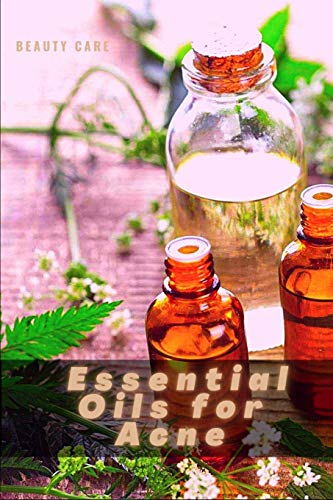 Essential Oils for Acne: The 6 Best Essential Oils for Acne