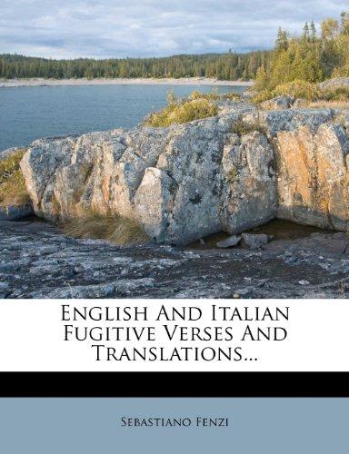 English and Italian Fugitive Verses and Translations...