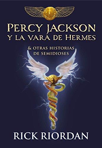Percy Jackson y la vara de Hermes: Y otras historias de semidioses PDF EPUB Gratis descargar completo
