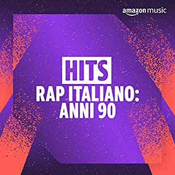 Hits Rap Italiano: Anni 90