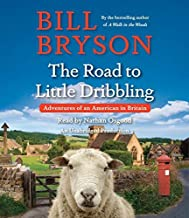 The Road to Little Dribbling: More Notes from a Small Island by Bryson, Bill(January 19, 2016) Audio CD