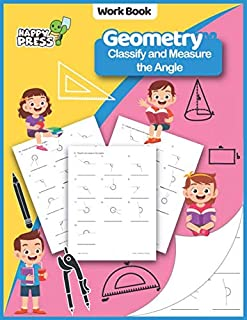 Geometry - Classify and Measure the Angle: Classify And Measure The Angle Practice Workbook With Solutions (Geometry Workb...