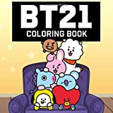 BT21 Coloring Book: BTS Bangtan Boys Coloring Books for ARMY and KPOP lovers with Koya RJ Shooky Mang Chimmy Tata Cooky Van