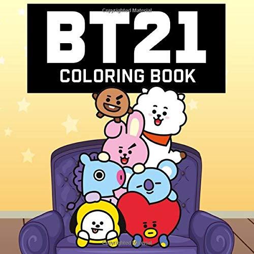 BT21 Coloring Book: BTS Bangtan Boys Coloring Books pour les amateurs de l'armée et du KPOP avec Koya RJ Shooky Mang Chimmy Tata Cooky Van