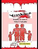 Violencia: Estudio de caso en Villa El Salvador