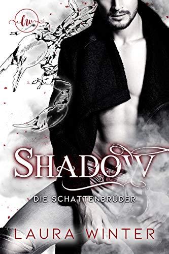 Shadow - Die Schattenbrüder: Liebesroman (Mafia 6)