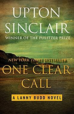 One Clear Call (The Lanny Budd Novels Book 9)