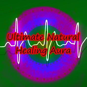 Ultimate Natural Healing Aura
