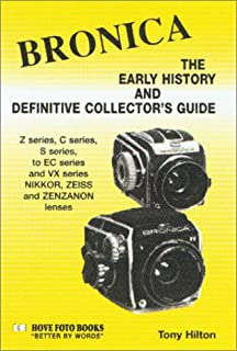 Bronica: The Early History and Definitive Collector's Guide